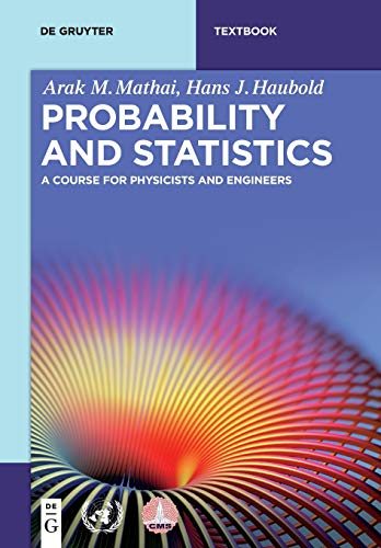 Large book cover: Probability and Statistics: A Course for Physicists and Engineers