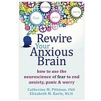 Rewire Your Anxious Brain by Catherine M Pittman PDF ...