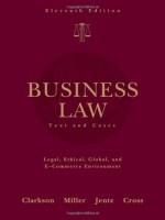 Business Law: Text and Cases, 11th Edition