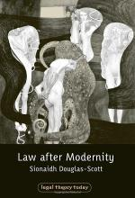 Law after Modernity (Legal Theory Today)
