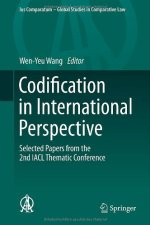 Codification in International Perspective: Selected Papers from the 2nd IACL Thematic Conference (Ius Comparatum – Global Studies in Comparative Law)