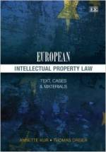 European Intellectual Property Law: Text, Cases and Materials
