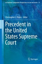 Precedent in the United States Supreme Court (Ius Gentium: Comparative Perspectives on Law and Justice)