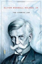 The Common Law (The John Harvard Library)