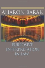 [FREE] Purposive Interpretation in Law