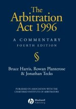The Arbitration Act 1996: A Commentary