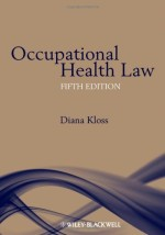 Occupational Health Law, Fifth Edition