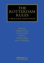 [GOLD] The Rotterdam Rules: A Practical Annotation (Maritime and Transport Law Library)