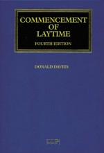 [GOLD] Commencement of Laytime (Maritime and Transport Law Library), 4th Edition