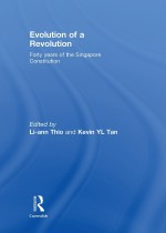 [FREE] Evolution of a Revolution: Forty Years of the Singapore Constitution
