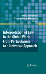 [FREE] Interpretation of Law in the Global World: From Particularism to a Universal Approach