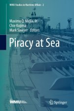 Piracy at Sea (WMU Studies in Maritime Affairs)