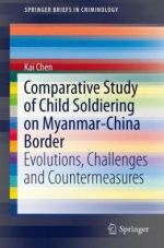 Comparative Study of Child Soldiering on Myanmar-China Border: Evolutions, Challenges and Countermeasures