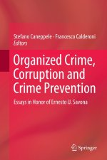 Organized Crime, Corruption and Crime Prevention: Essays in Honor of Ernesto U. Savona