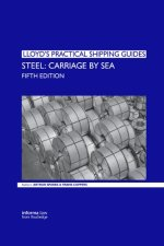 Steel Carriage by Sea (Lloyd's Practical Shipping Guides)