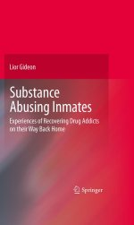 [FREE] Substance Abusing Inmates: Experiences of Recovering Drug Addicts on Their Way Back Home
