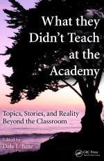 [FREE] What They Didn't Teach at the Academy: Topics, Stories, and Reality beyond the Classroom