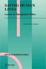 [FREE] Saving Human Lives: Lessons in Management Ethics                     / Edition 1
