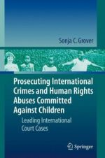 Prosecuting International Crimes and Human Rights Abuses Committed Against Children: Leading International Court Cases