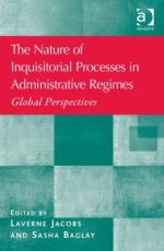 The Nature of Inquisitorial Processes in Administrative Regimes: Global Perspectives