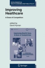 Improving Healthcare: A Dose of Competition