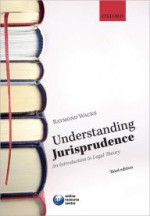 Understanding Jurisprudence: An Introduction to Legal Theory, 3rd Edition