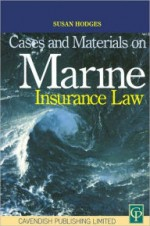 Cases & Materials on Marine Insurance Law