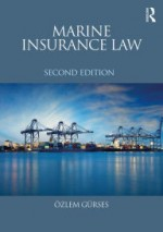 Marine Insurance Law / Edition 2