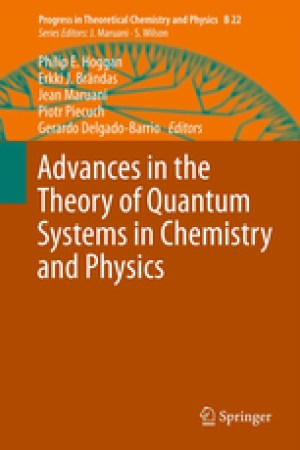 Download: Advances in the Theory of Quantum Systems in Chemistry and Physics