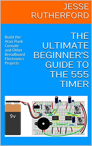 The Ultimate Beginner's Guide to the 555 Timer