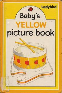 download Ladybird: baby's Yellow picture book (pdf) (PDF)