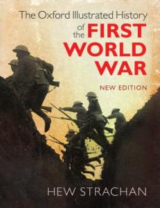 download The Oxford Illustrated History of the First World War , New Edition