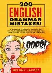 download 200 English Grammar Mistakes, 2020 Edition