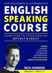 download English Speaking Course for Beginners & Intermediate: Learn How to Speak English Quickly and Easily