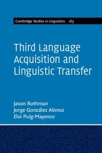 Third Language Acquisition and Linguistic Transfer