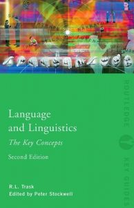 Language and Linguistics: The Key Concepts - 2nd Edition