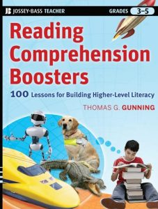 Reading Comprehension Boosters: 100 Lessons for Building Higher-Level Literacy