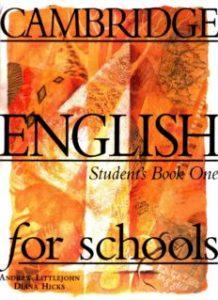Cambridge English for schools: Level One (student's book)