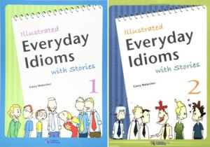 Illustrated Everyday Idioms with Stories 1-2 (PDF + AUDIO)