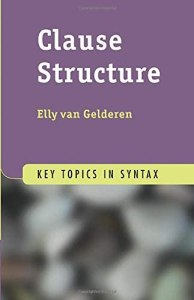 Clause Structure (Key Topics in Syntax)