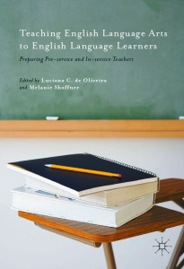 Teaching English Language Arts to English Language Learners: Preparing Pre-service and In-service Teachers