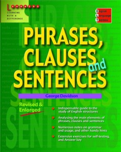 English Language Toolbox: Phrases, Clauses & Sentences