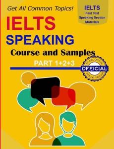 IELTS Speaking Common Questions Book: IELTS Speaking Guide Part 1+2+3