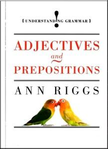 Adjectives and Prepositions (Understanding Grammar)