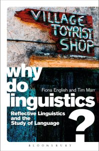 Why Do Linguistics?: Reflective Linguistics and the Study of Language