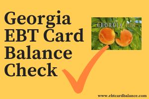 Georgia EBT Card Balance Check