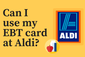 Can I use my EBT card at Aldi?