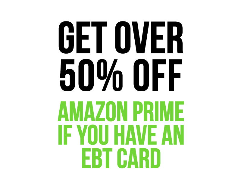 """Amazon Prime Discount for EBT"""