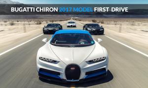 Bugatti Chiron 2017 Model First Drive