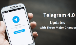 Telegram 4.0 Updates with Three Major Changes in Payments, Videos and Quick View